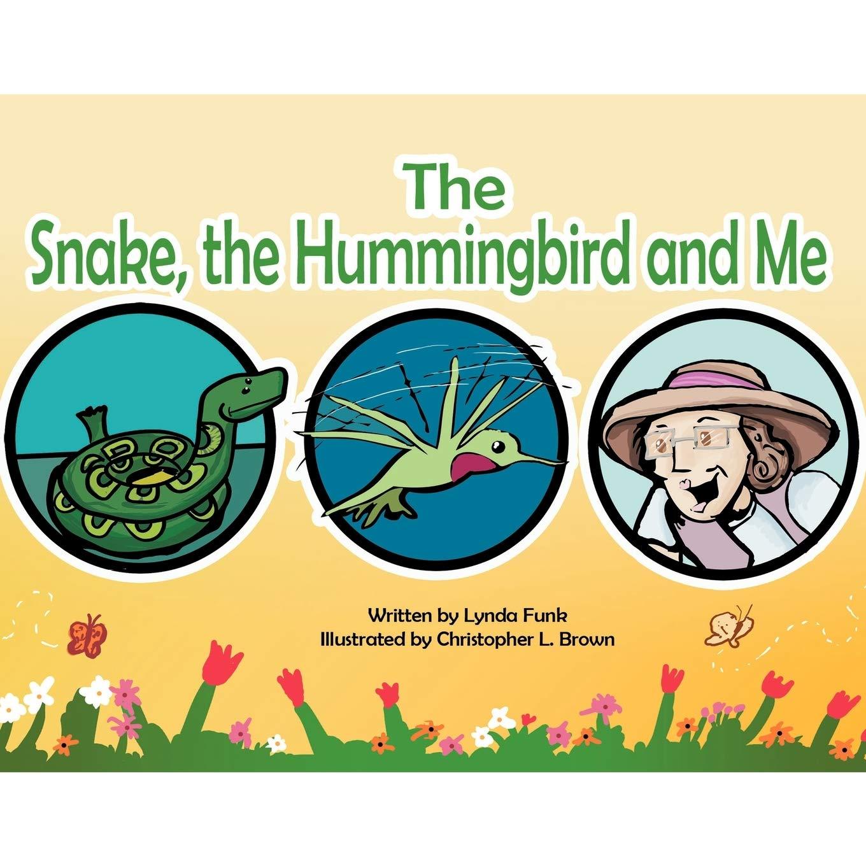 The Snake, The Hummingbird and Me