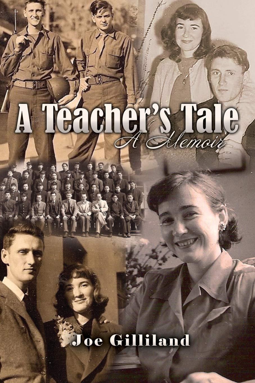 A Teacher's Tale: A Memoir