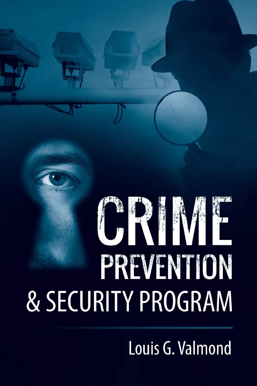CRIME PREVENTION & SECURITY PROGRAM