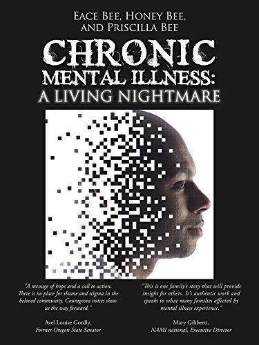 Chronic Mental Illness:: A Living Nightmare