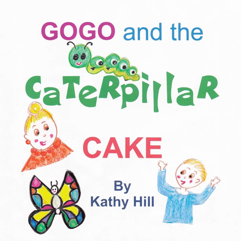 Gogo and the Caterpillar Cake