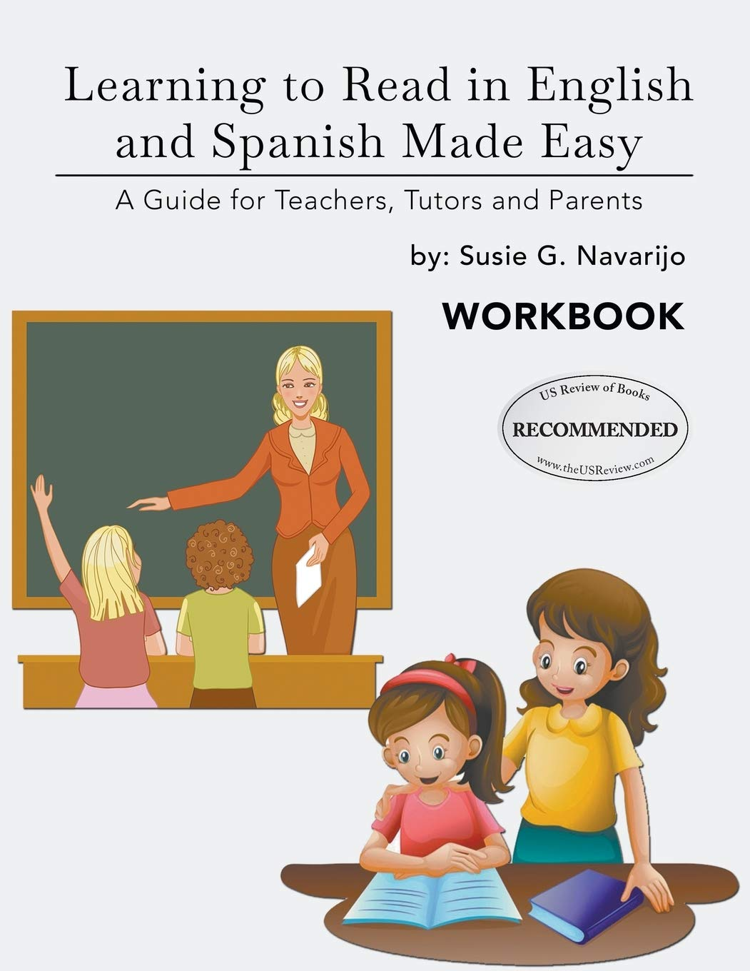 Learning to Read in English and Spanish Made Easy