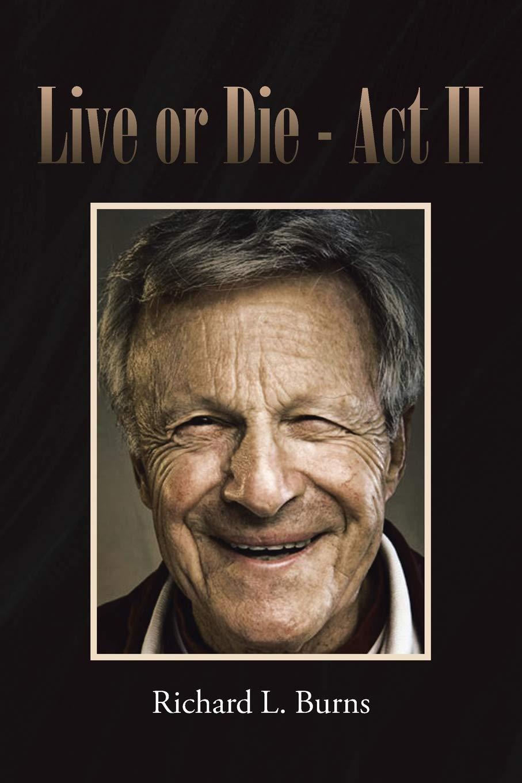Live or Die: Act II