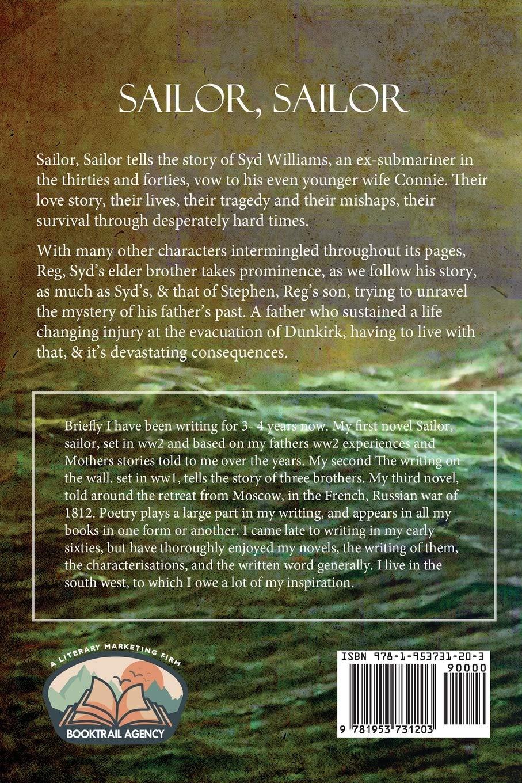Sailor, Sailor: A story of war, romance, life and hope