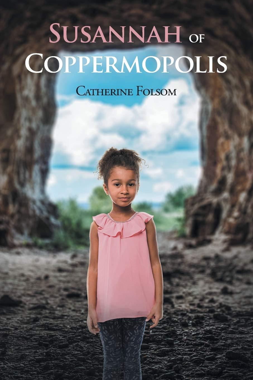 Susannah of Coppermopolis