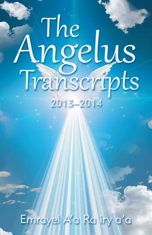 The Angelus Transcripts: 2013-2014