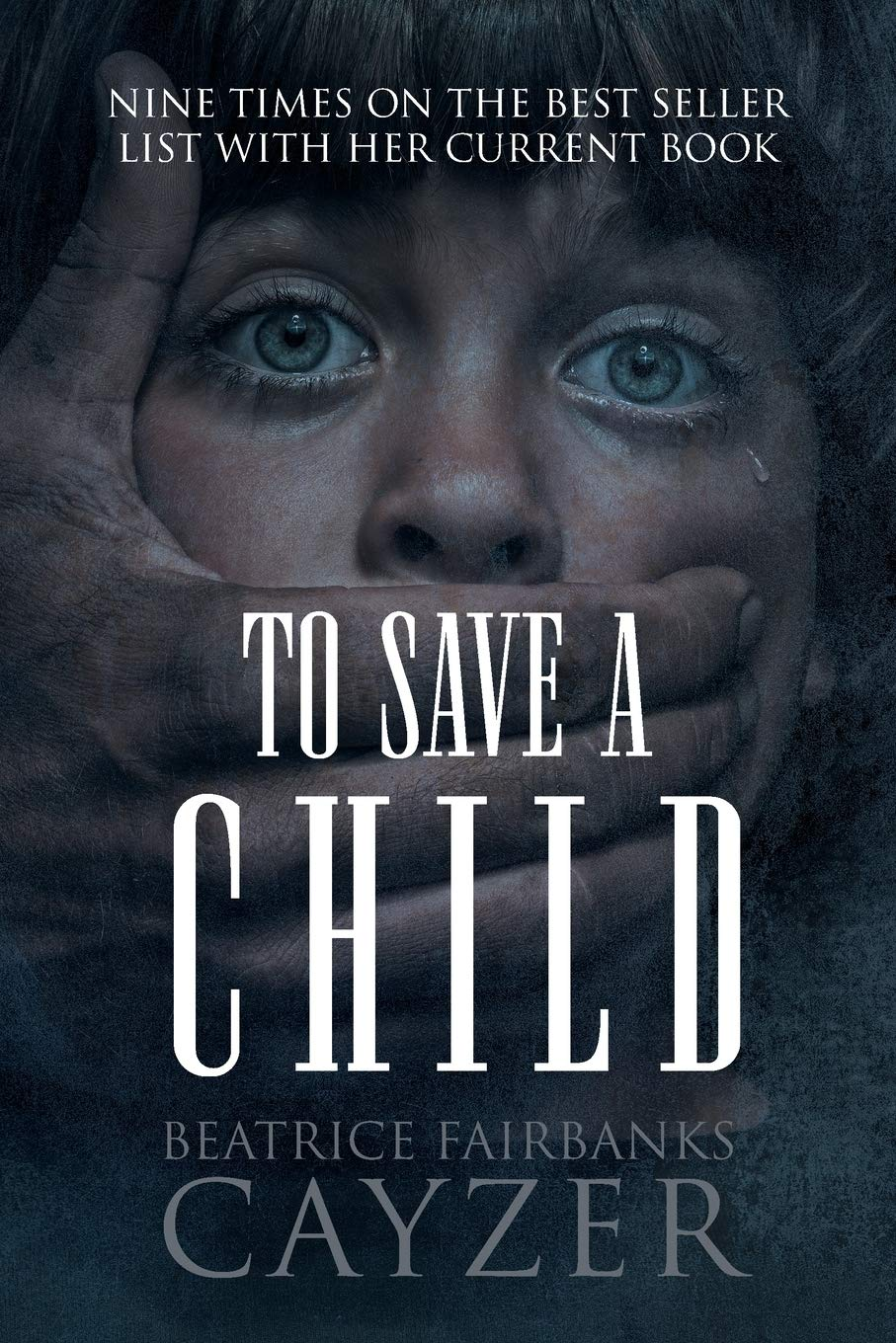 To Save A Child