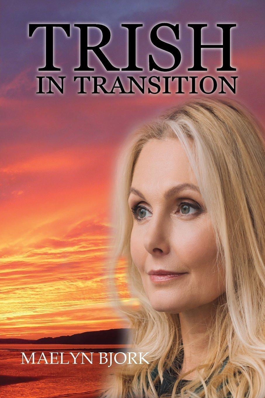 Trish in Transition