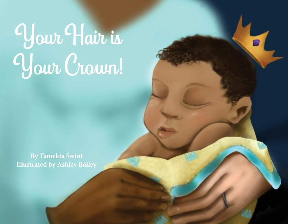 Your Hair is Your Crown!